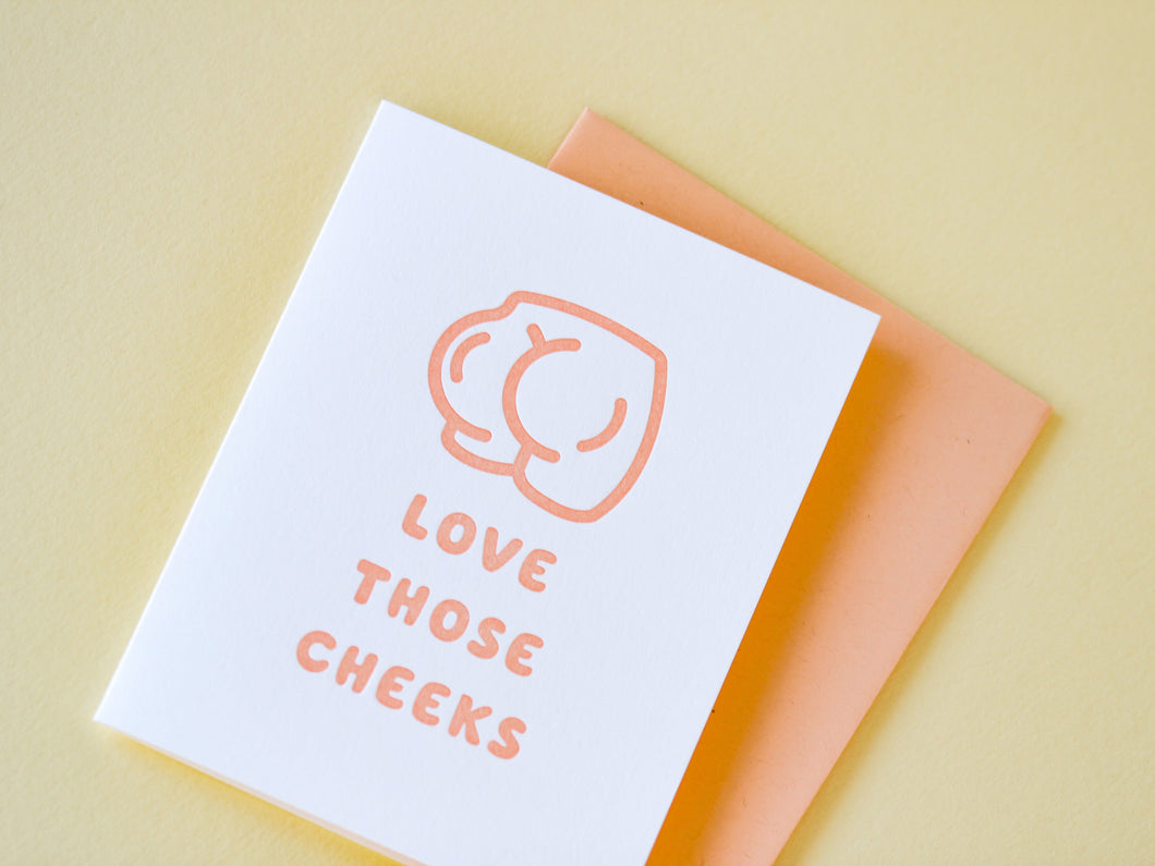 Love Those Cheeks Greeting Card