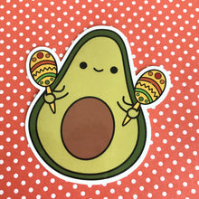 Load image into Gallery viewer, CHA CHA THE AVOCADO WITH MARACAS STICKER