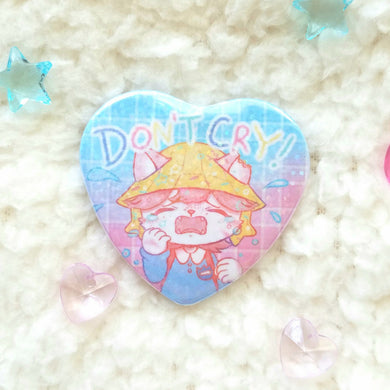 Don't Cry! Heart Button