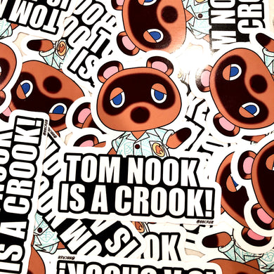 Tom Nook is a Crook (Sticker)