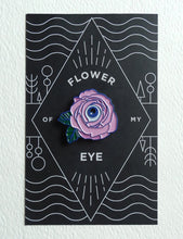 Load image into Gallery viewer, FLOWER OF MY EYE ENAMEL PIN