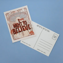 Load image into Gallery viewer, I Want to Believe Postcard