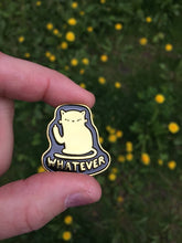 Load image into Gallery viewer, Whatever Cat Pin