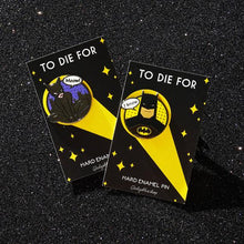 Load image into Gallery viewer, Batman & Catwoman Hard Enamel Pin Set - To die for - I Love You I know - Hear me meow! - Meow I Know