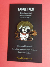 Load image into Gallery viewer, TANUKI KEN yokai enamel pin
