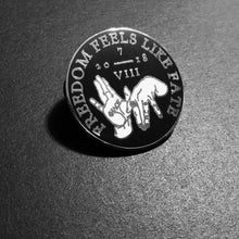 "Load image into Gallery viewer, Hands of Fate Hard Enamel 1.25"" Pin"