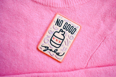 No Good Gals - Girl Gang Feminist Iron On Patch
