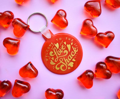 Welcome to the Love Shack Red and Gold Funny Valentine's Keychain