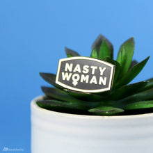 Load image into Gallery viewer, NASTY WOMAN ENAMEL LAPEL PIN