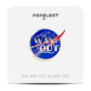 WAY OUT PIN