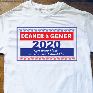Ween Shirt-Deaner and Gener for President 2020 Happy Colored Marbles-Adult Uni T Shirt Sizes S M L XL 2X 3X 4X 5X-White T Shirt