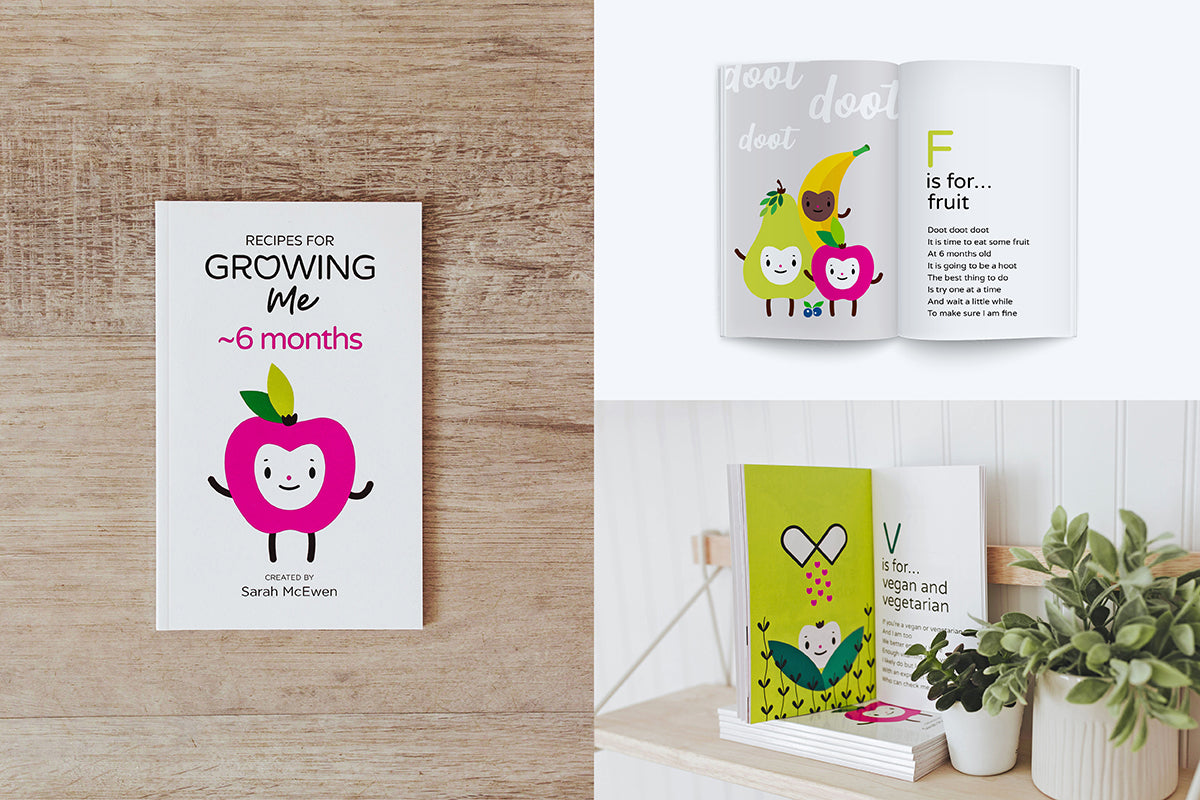 Recipes for Growing Me ~6 Months edition—Baby's First A-Z Cookbook