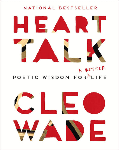 Heart Talk: Poetic Wisdom for a Better Life - BAY SIX PLUS