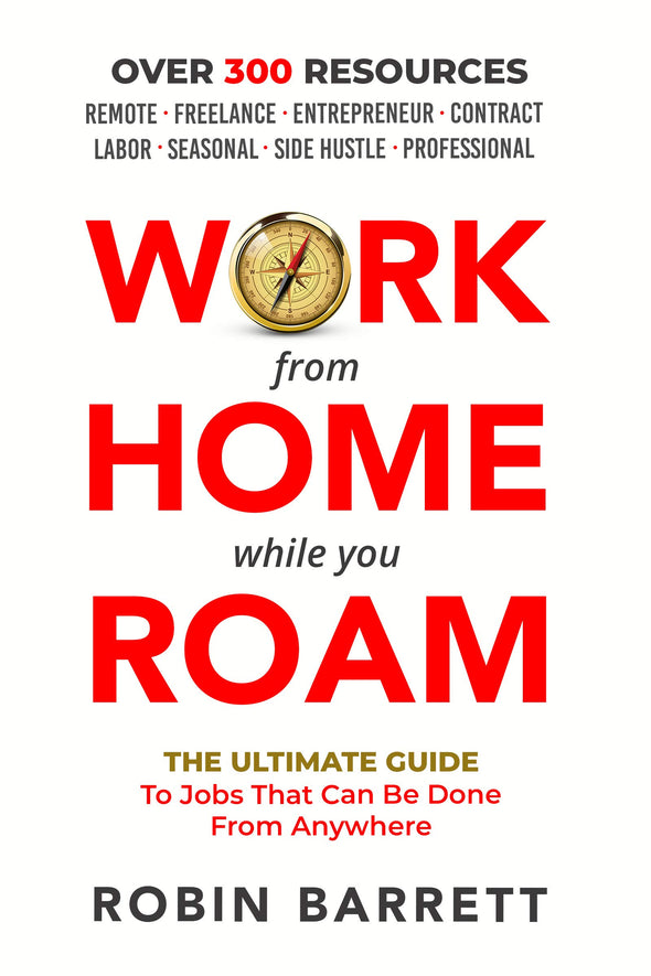 WORK FROM HOME WHILE YOU ROAM: The Ultimate Guide to Jobs That Can Be Done From Anywhere - BAY SIX PLUS