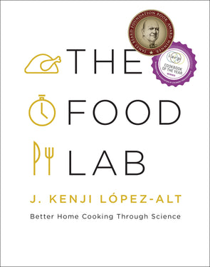 The Food Lab: Better Home Cooking Through Science - BAY SIX PLUS