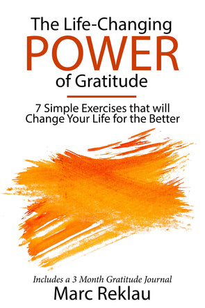 The Life-Changing Power of Gratitude: 7 Simple Exercises that will Change Your Life for the Better. Includes: 3 Month Gratitude Journal - BAY SIX PLUS