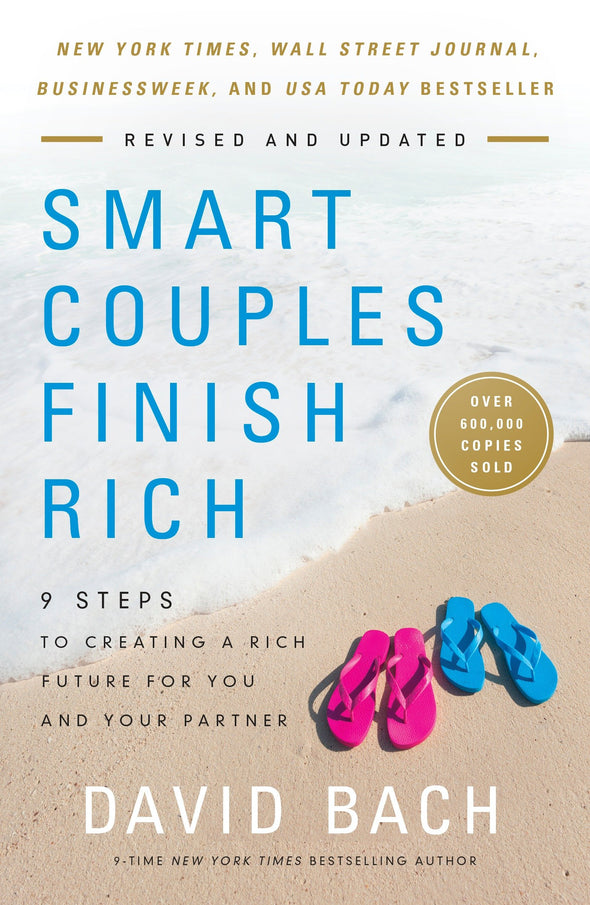 Smart Couples Finish Rich, Revised and Updated: 9 Steps to Creating a Rich Future for You and Your Partner - BAY SIX PLUS