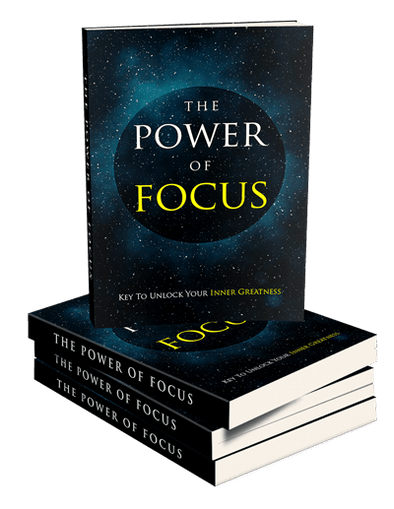 The Power Of Focus E-Course With Valuable Bonuses - BAY SIX PLUS