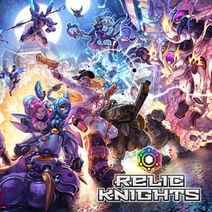 Announcing Relic Knights 2nd Edition!