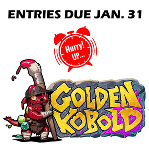 Golden Kobold Entries Due Friday!