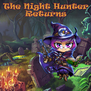 The Night Hunter Returns!