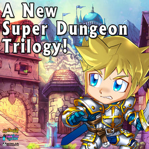 New Super Dungeon Novel Trilogy Announced!