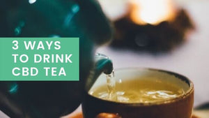 3 Different Ways to Drink CBD Tea