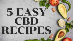5 Easy CBD Recipes for Beginners