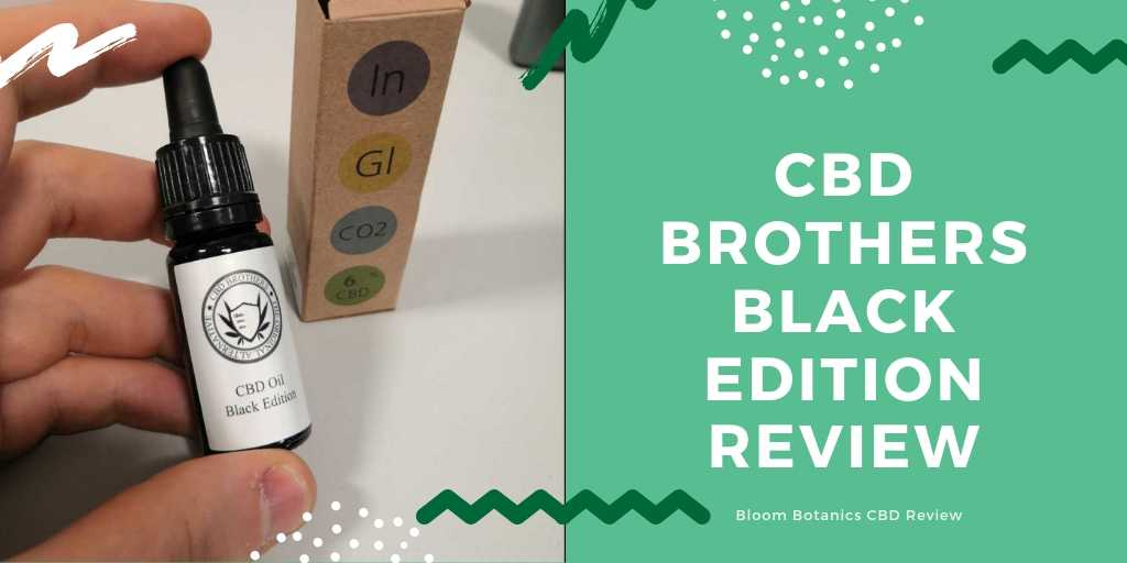 CBD Brothers Black Edition Review