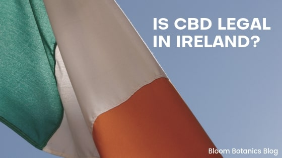 Is CBD Legal in Ireland?