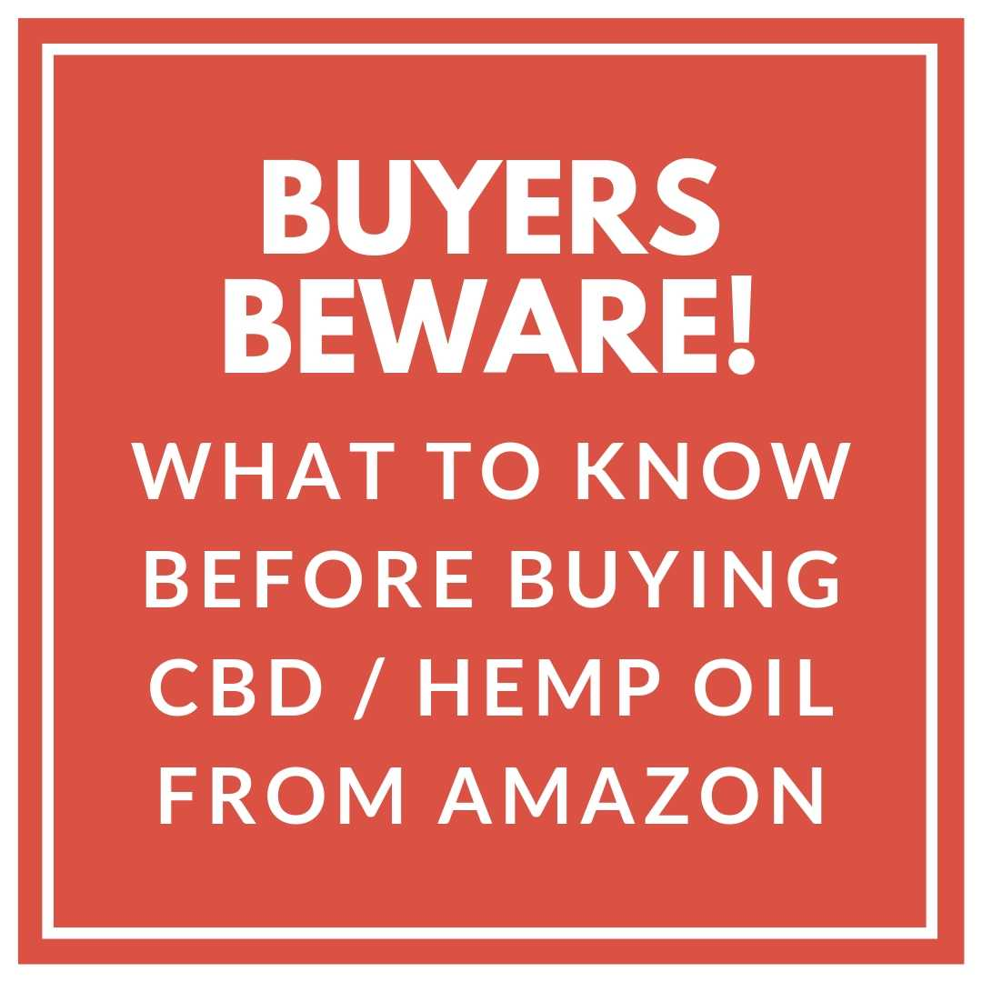 BUYERS BEWARE: Buying CBD/Hemp Oil on Amazon | Bloom Botanics UK