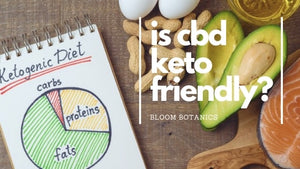 Is CBD Keto Friendly?