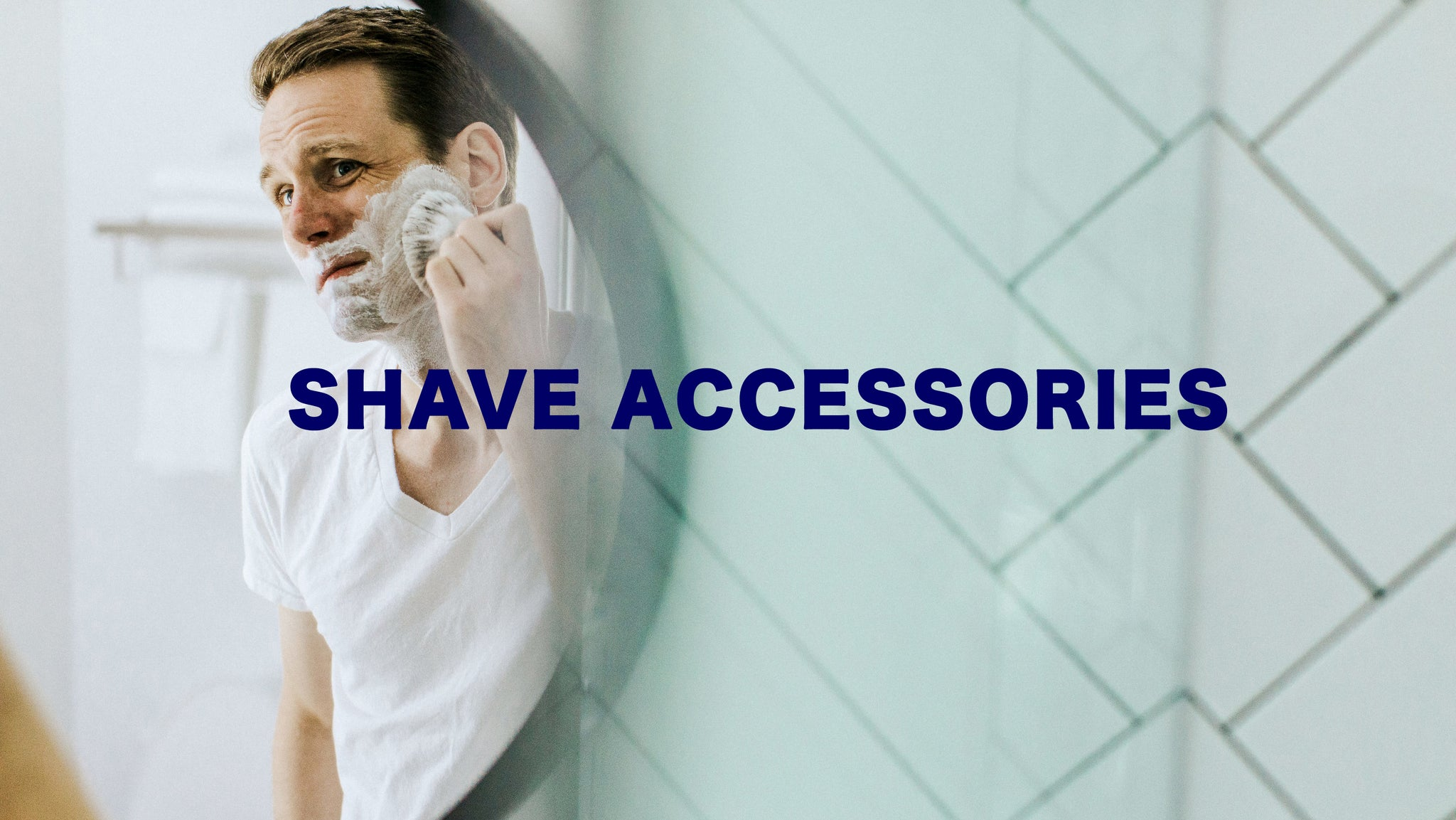 SHAVE ACCESSORIES AT CONSIGLIERE