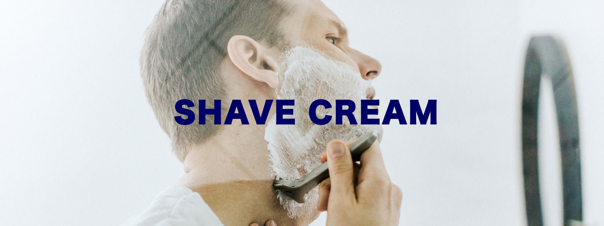 SHAVE CREAM AT CONSIGLIERE