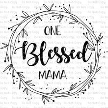 One Blessed Mama #111 - HEAT TRANSFER