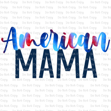 American Mama #K-118 - SUBLIMATION