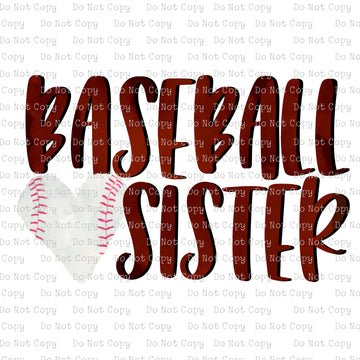 Baseball Sister #K-131- SUBLIMATION