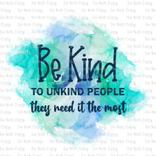 Be Kind #K-139 - SUBLIMATION
