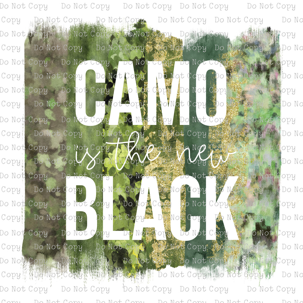 Camo is the new Black #K-166 - HEAT TRANSFER