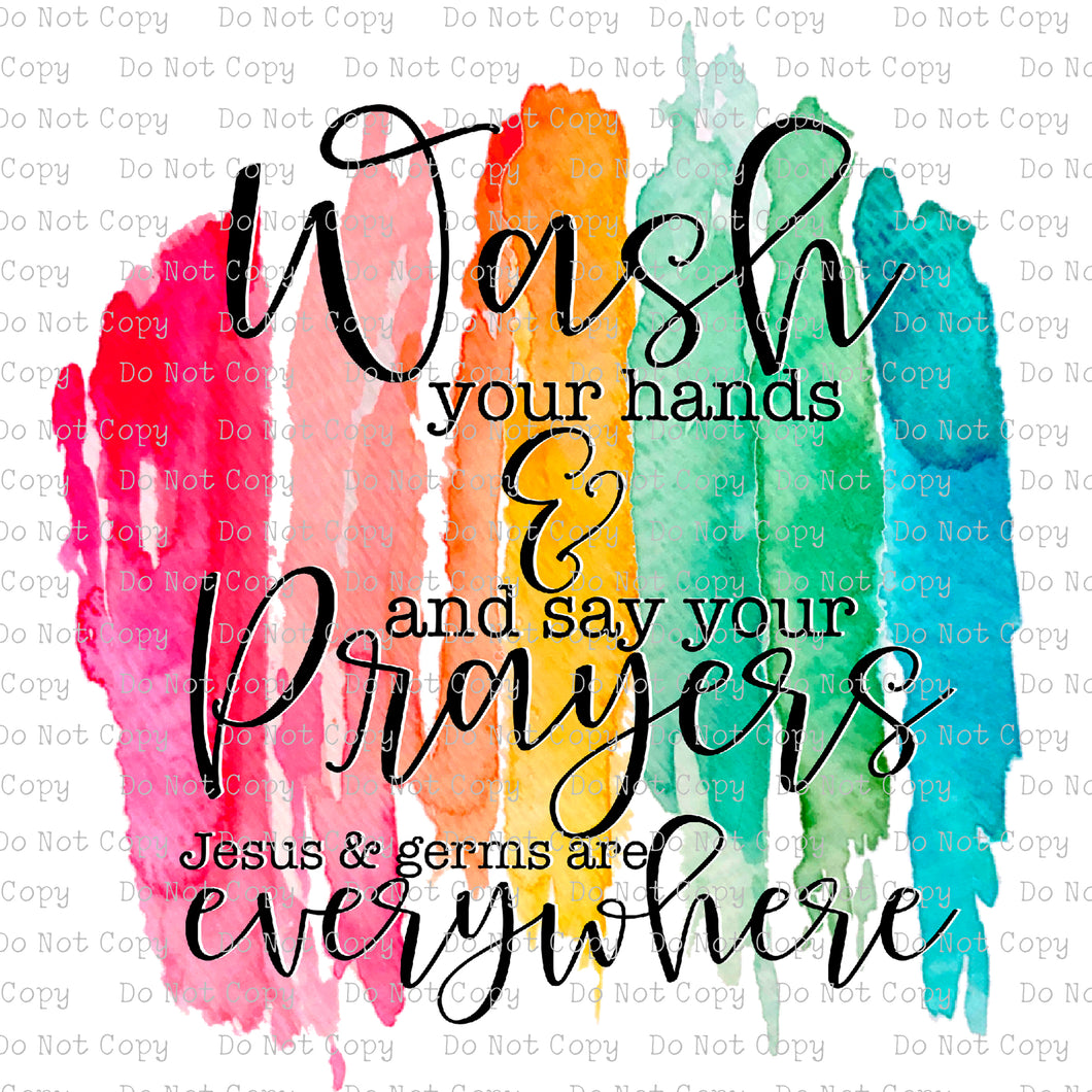 Wash your Hands / Say your Prayers #SB-154 - HEAT TRANSFER