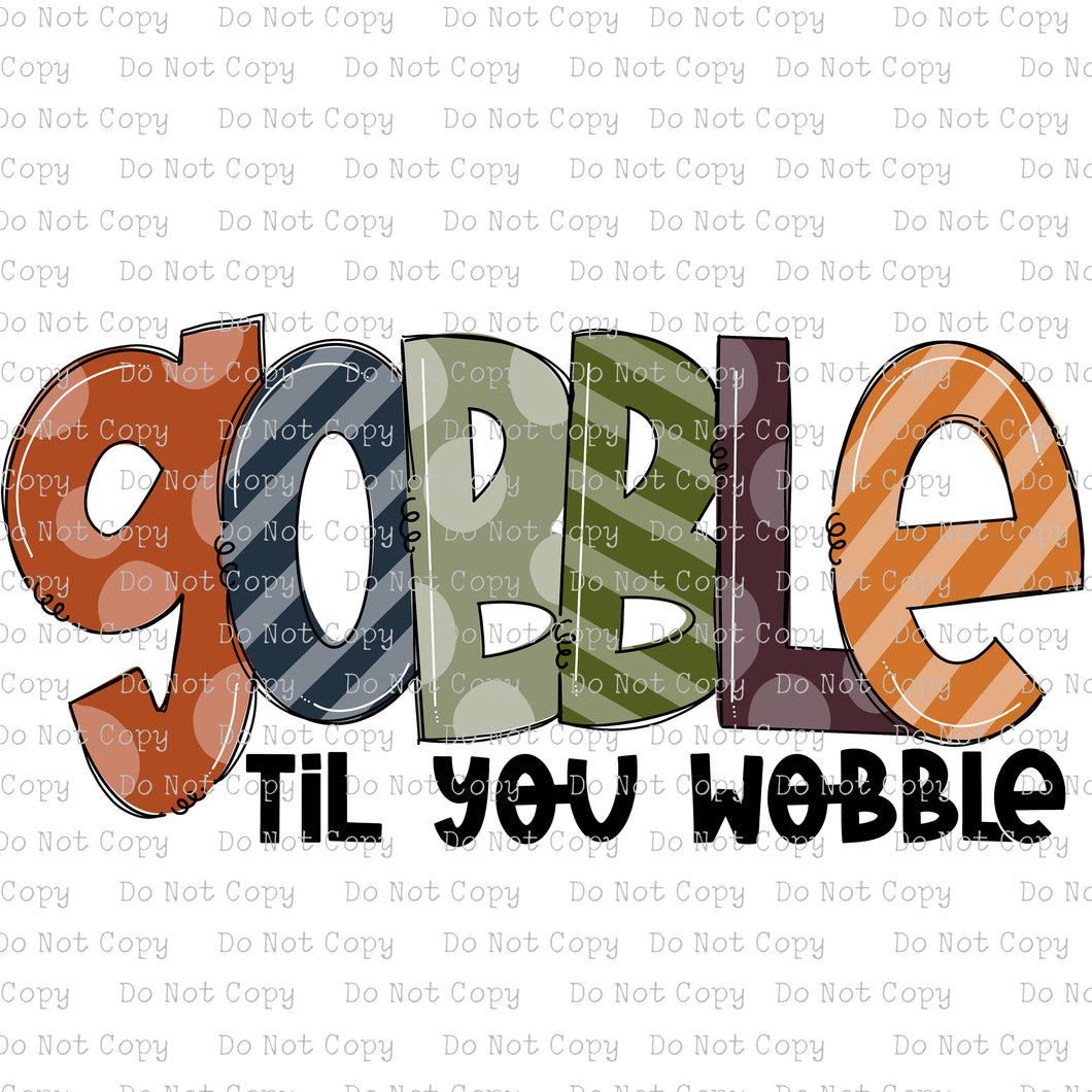 Gobble till you Wobble #SB-223- HEAT TRANSFER