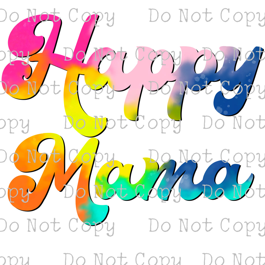 Happy Mama Tie Dye #SB-248 - HEAT TRANSFER
