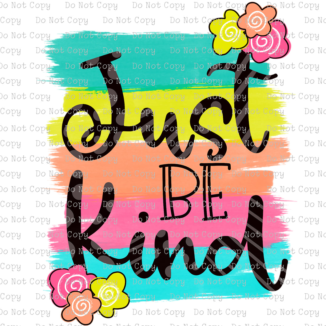 Just be Kind #SB-329 - HEAT TRANSFER