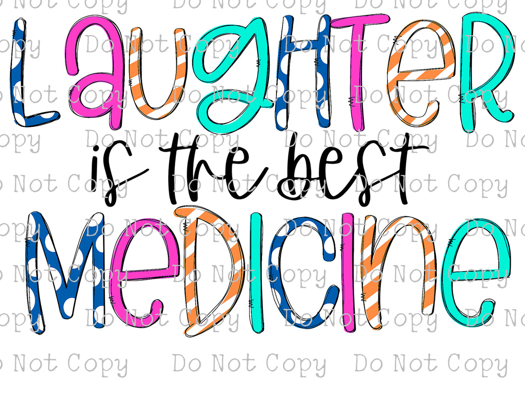 Laughter is the best Medicine #SB-349 - HEAT TRANSFER