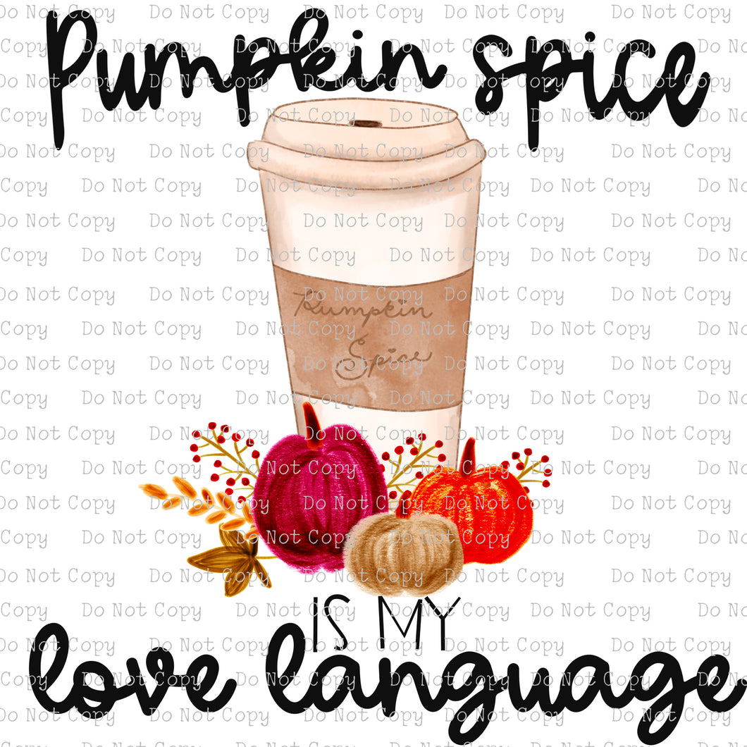 Pumpkin Spice - Love Language #SB- 546 - HEAT TRANSFER