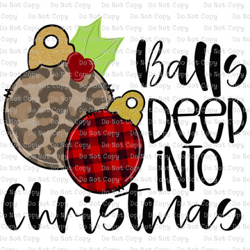 Balls Deep into Christmas #SB-720 - HEAT TRANSFER