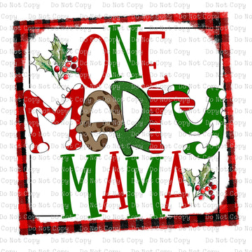 One Merry Mama #SB-824 - HEAT TRANSFER
