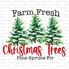Farm Fresh Christmas Trees #SB-912 - HEAT TRANSFER