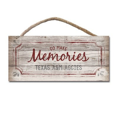 Texas A&M Go Make Memories Wood Plaque