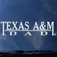 Texas A&M Dad Decal